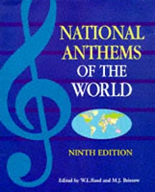 National Anthems of the World, Ninth Edition 9780304349258