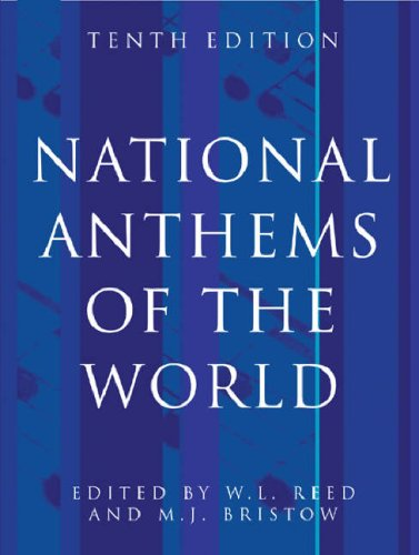 National Anthems of the World, Tenth Edition 9780304363827