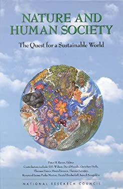 Nature & Human Society: The Quest for a Sustainable World 9780309065559