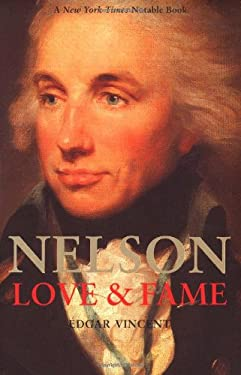 Nelson: Love and Fame 9780300097979