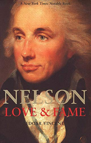 Nelson: Love and Fame 9780300102604