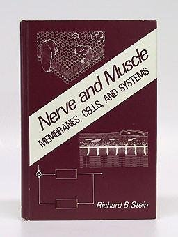 Nerve and Muscle: Membranes, Cells and Systems 9780306405129