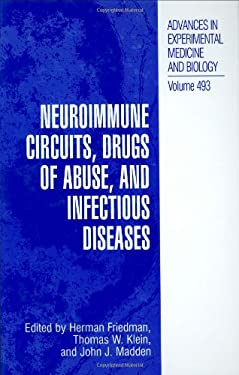Neuroimmune Circuits, Drugs of Abuse, and Infectious Diseases 9780306464669