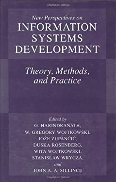 New Perspectives on Information Systems Development: Theory, Methods and Practice 9780306472510