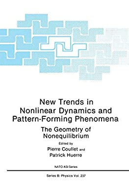 New Trends in Nonlinear Dynamics and Pattern-Forming Phenomena: The Geometry of Nonequilibrium 9780306436925