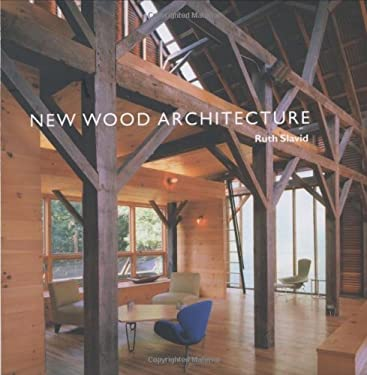 New Wood Architecture 9780300107944