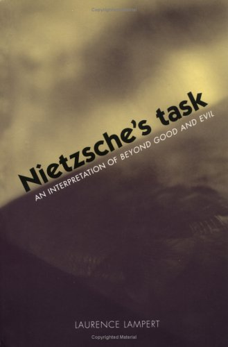 Nietzsche's Task: An Interpretation of Beyond Good and Evil 9780300103014