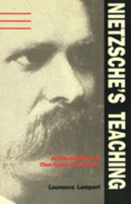 Nietzsche's Teaching: An Interpretation of