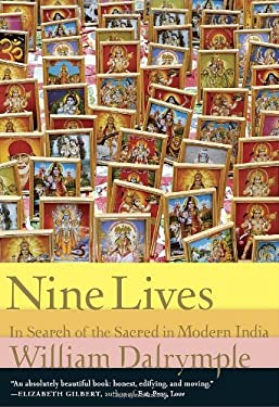 Nine Lives: In Search of the Sacred in Modern India 9780307272829