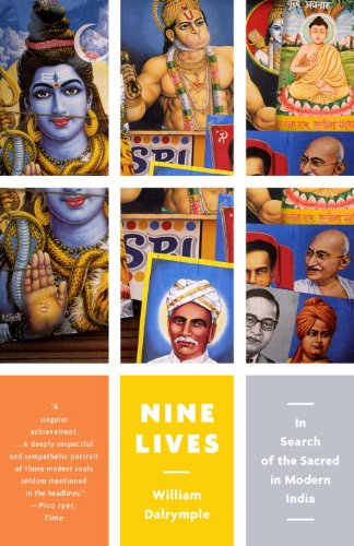 Nine Lives: In Search of the Sacred in Modern India 9780307474469