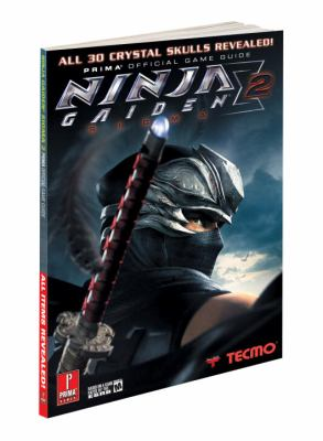 Ninja Gaiden Sigma 2: Prima Official Game Guide 9780307465719