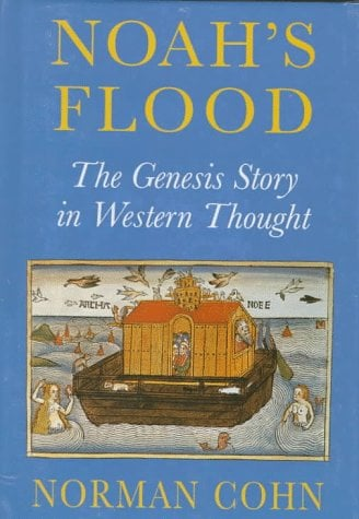 Noah's Flood: The Genesis Story in Western Thought
