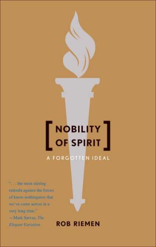 Nobility of Spirit: A Forgotten Ideal 9780300158533