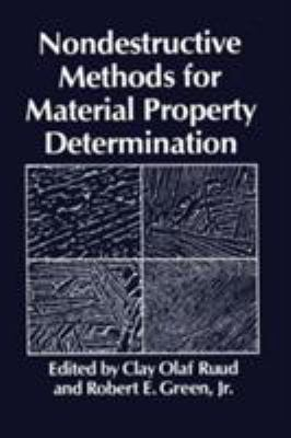 Nondestructive Methods for Material Property Determination 9780306416750
