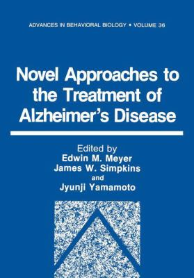 Novel Approaches to the Treatment of Alzheimer's Disease 9780306434020