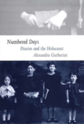 Numbered Days: Diaries and the Holocaust 9780300112528
