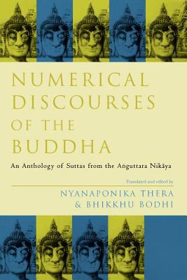 Numerical Discourses of the Buddha 9780300165203