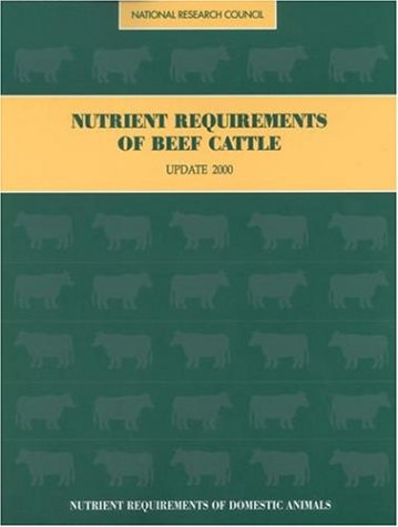 Nutrient Requirements of Beef Cattle: Seventh Revised Edition: Update 2000 9780309069342