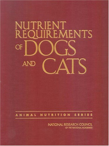Nutrient Requirements of Cats and Dogs 9780309086288