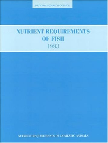 Nutrient Requirements of Fish 1993 9780309048910