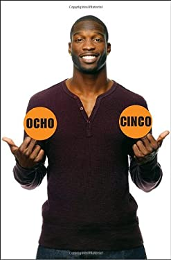Ocho Cinco: What Football and Life Have Thrown My Way 9780307460394