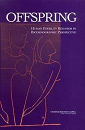 Offspring: Human Fertility Behavior in Biodemographic Perspective