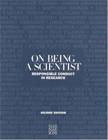 On Being a Scientist: Responsible Conduct in Research 9780309051965