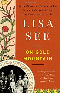 On Gold Mountain: The One-Hundred-Year Odyssey of My Chinese-American Family 9780307950390