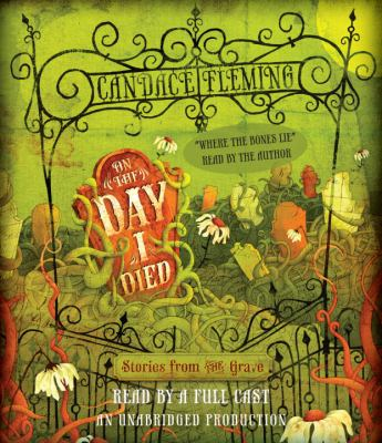 On the Day I Died: Stories from the Grave 9780307991010