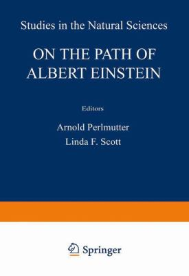 On the Path of Albert Einstein 9780306402968