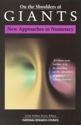 On the Shoulders of Giants: New Approaches to Numeracy 9780309084499
