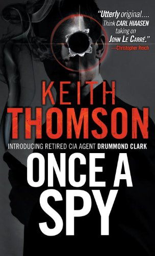 Once a Spy 9780307473141