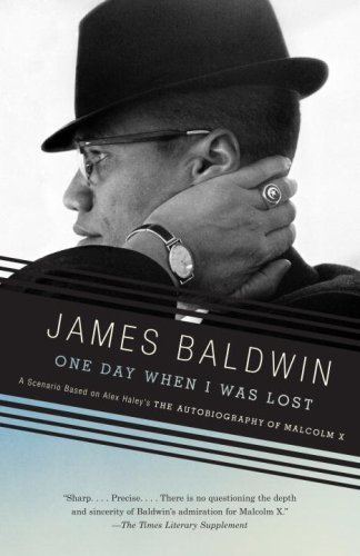 One Day, When I Was Lost: A Scenario Based on Alex Haley's the Autobiography of Malcolm X 9780307275943