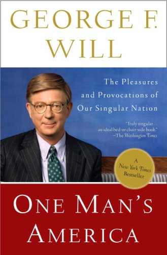 One Man's America: The Pleasures and Provocations of Our Singular Nation 9780307454362