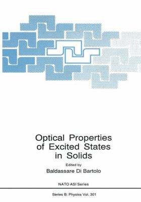 Optical Properties of Excited States in Solids 9780306443169