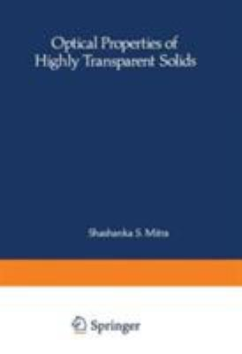 Optical Properties of Highly Transparent Solids 9780306308611