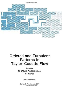 Ordered and Turbulent Patterns in Taylor-Couette Flow 9780306442384