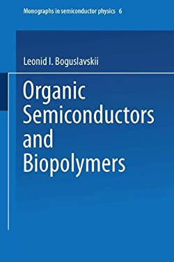 Organic Semiconductors and Biopolymers 9780306304330