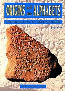 Origins of the Alphabet: Introduction to Archaeology 9780304293360