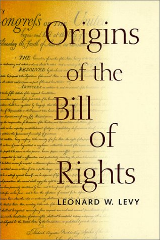 Origins of the Bill of Rights 9780300078022