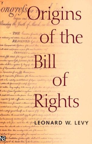 Origins of the Bill of Rights 9780300089011
