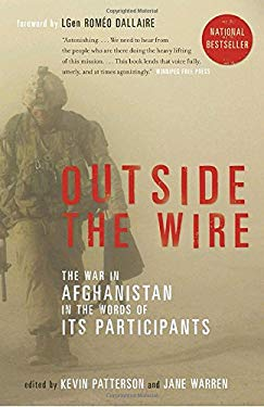 Outside the Wire: The War in Afghanistan in the Words of Its Participants 9780307356314