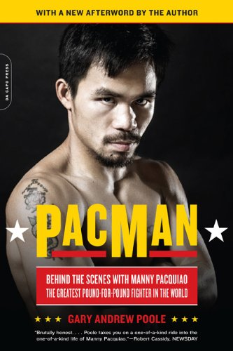 Pacman: Behind the Scenes with Manny Pacquiao--The Greatest Pound-For-Pound Fighter in the World 9780306820458