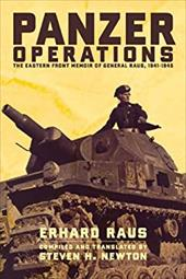 Panzer Operations: The Eastern Front Memoir of General Raus, 1941-1945 862425