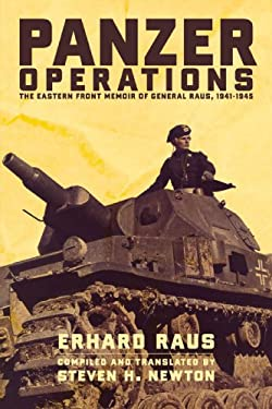 Panzer Operations: The Eastern Front Memoir of General Raus, 1941-1945 9780306814099