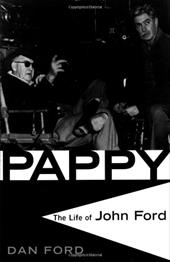 Pappy: The Life of John Ford 861942