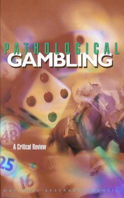 Pathological Gambling 9780309065719