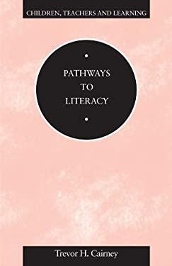 Pathways to Literacy 9780304327232