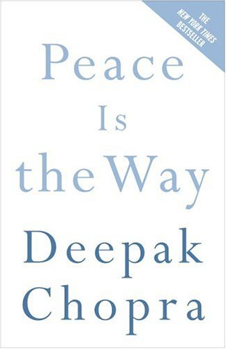 Peace Is the Way: Bringing War and Violence to an End 9780307339812