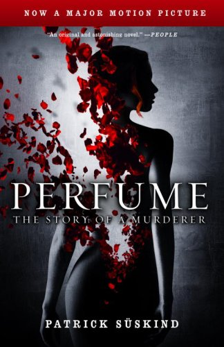 Perfume: The Story of a Murderer 9780307277763